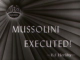 Mussolini Executed, 30th April 1945