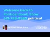 Political Bomb Show Podcast